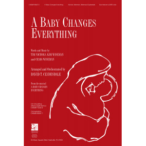 A Baby Changes Everything (SATB) - Chandler Music