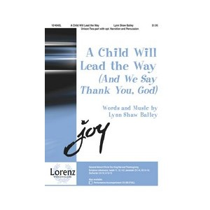 Child Will Lead the Way