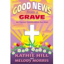 Good News From a Grave