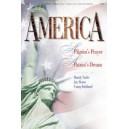 America A Pilgrim's Prayer...A Patriot's Dream (Drama)