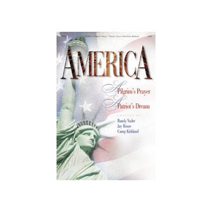 America A Pilgrim's Prayer...A Patriot's Dream (Drama - Email)