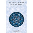 Thy Word Is Like a Garden Lord