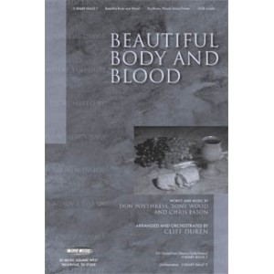 Beautiful Body and Blood