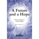 Future And A Hope, A
