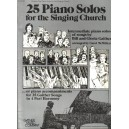 25 Piano Solos for the Singing Church