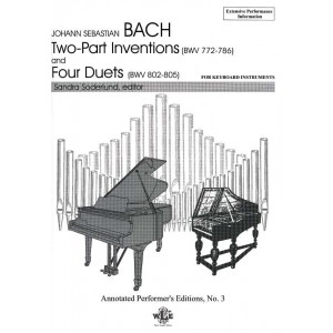Annotated Performer's Editions, No. 3, Johann Sebastian Bach: The Two-Part Inventions and the Four Duets