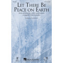 Let There Be Peace on Earth (SSA)