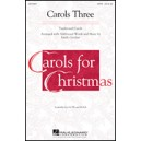 Carols Three (medley) (SSAA)