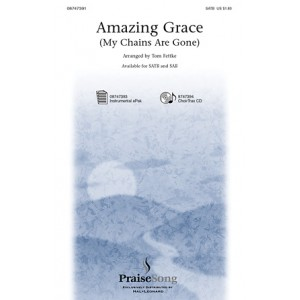 Amazing Grace (My Chains Are Gone) (SAB)
