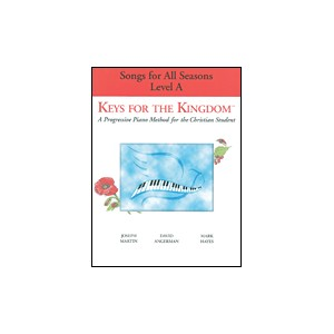 Keys for the Kingdom (Level A: Songs for All Seasons) *POP*