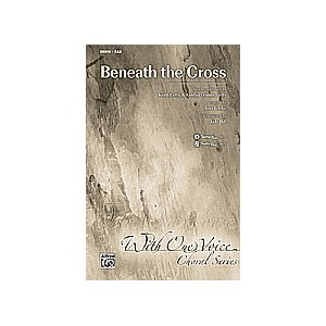 Beneath The Cross (SAB)