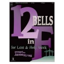 12 Bells in F for Lent & Holy Week