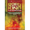 Born is the King It's Christmas
