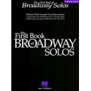 First Book of Broadway Solos-Soprano Edition