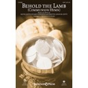 Behold the Lamb (Communion Hymn)
