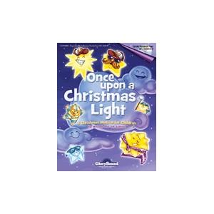 Once Upon a Christmas Light (Unison) *POP* - Chandler Music