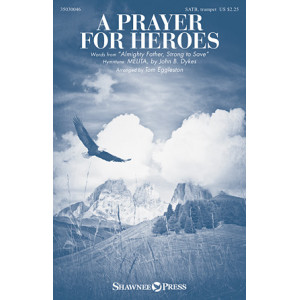 A Prayer for Heroes (SATB)