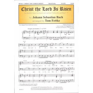 Christ the Lord Is Risen (SATB)