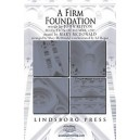 A Firm Foundation (SATB)