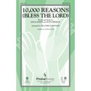 10000 Reasons: Bless the Lord (SAB)