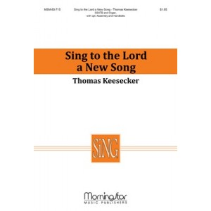 Sing to the Lord a New Song  (SSATB)