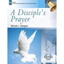 A Diciple's Prayer (2-3 Octaves)