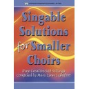 Singable Solutions for Smaller Choirs (Choral Book - SAB)