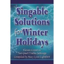 Singable Solutions for Winter Holidays (Choral Book - 2-Part)