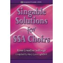 Singable Solutions for SSA Choirs (Choral Book - SSA)