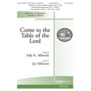 Come to the Table of the Lord (2-Part Mixed)