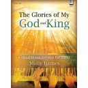 Glories of My God and King