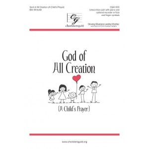 God of All Creation (A Child's Prayer) (Unison/2-Pt)