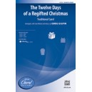 The Twelve Days of a Regifted Christmas (SAB)