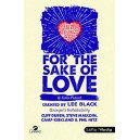 For the Sake of Love  (Choral Book)