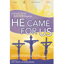 He Came for Us (Choral Book)