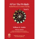 After the Prelude - Year B Printed Version (Handbell Resources to Enhance Worship)