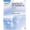 Aquarius/Let the Sunshine In (3-6 Octaves)