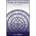A Day of Celebration (SATB)