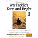 My Paddle's Keen and Bright II  (1-5 Octaves)
