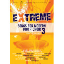 Extreme Songs for Modern Youth Choir 3 (Choral Book)