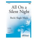 All On a Silent Night (SSA)