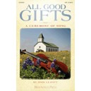 All Good Gifts (SATB)