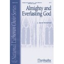 Almighty and Everlasting God  (SATB divisi)