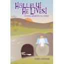 Hallelu He Lives (Choral Book)