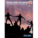 Stand With the Brave (Developing Male Voice)