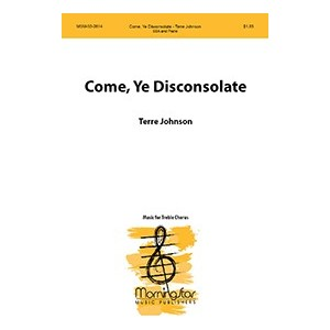 Come Ye Disconsolate  (SSA)