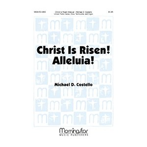 Christ Is Risen Alleluia  (Unison)