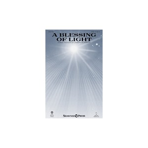 A Blessing of Light (SATB)