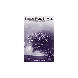 Jesus Paid It All  (SSAA)