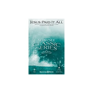 Jesus Paid It All (TTBB)